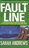 Fault Line (St. Martin's Minotaur Mysteries) (0312984456) by Andrews, Sarah