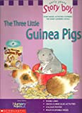 Jenny Morris Three Little Guinea Pigs (Story Box Activities)
