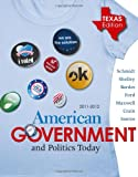 img - for American Government and Politics Today - Texas Edition, 2011-2012 book / textbook / text book