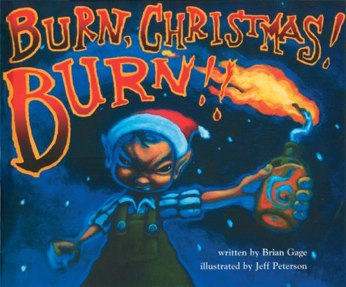 Burn, Christmas! Burn!