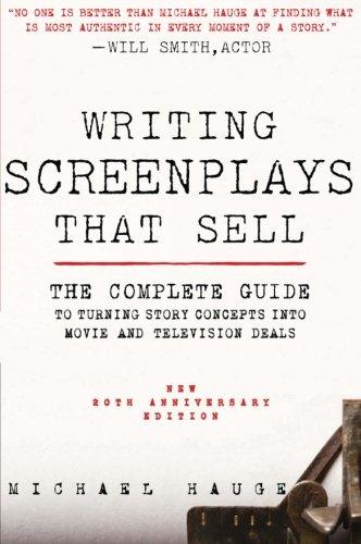 Writing Screenplays That Sell, New Twentieth Anniversary Edi