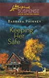 Keeping Her Safe (Steeple Hill Love Inspired Suspense #105)