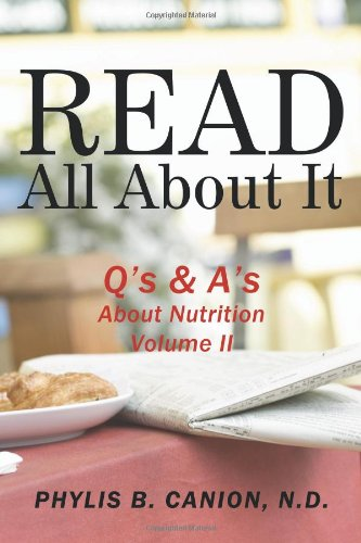 Read All About It: Q'S & A'S About Nutrition, Volume Ii