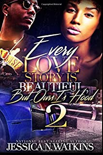 Book Cover: Every Love Story Is Beautiful, But Ours Is Hood 2