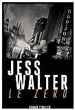 Le zéro par Jess Walter