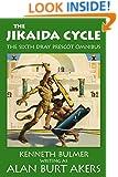 The Jikaida Cycle (The Saga of Dray Prescot omnibus Book 6)