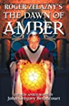 Roger Zelazny's The Dawn of Amber (Da...