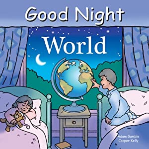 Good Night World (Good Night Our World series)