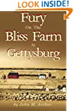 Fury on the Bliss Farm at Gettysburg