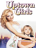 Uptown Girls [HD]