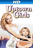 Uptown Girls [HD]