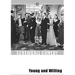 Young and Willing (ClassicFlix Silver Series)