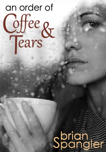KND eBook of The Day: On Sale! Brian Spangler's Bestseller An Order of Coffee And Tears – Now 99 Cents on Kindle!