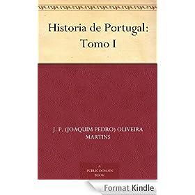Historia de Portugal: Tomo I (Portuguese Edition)