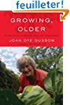 Growing, Older: A Chronicle of Death,...