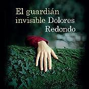 El guardiàn invisible [The Invisible Guardian]   Dolores Redondo