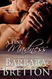 A Fine Madness (The PAX Series Book 3)