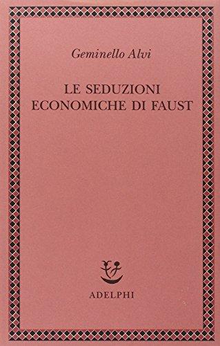 le-seduzioni-economiche-di-faust