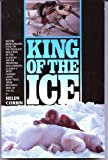 img - for King of the Ice by Helen Corbin (1991-09-04) book / textbook / text book