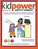Los Comics de Seguridad de Kidpower/Kidpower Safety Comics: Para Adultos con Ninos 3-10/ For Adults with Children Ages 3-10 (Spanish Edition)