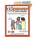 Los Comics de Seguridad de Kidpower/Kidpower Safety Comics: Para Adultos con Ninos 3-10/ For Adults with Children Ages 3-10 (Spanish Edition)