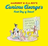 Curious George's First Day of School (Curious George Green Light Reader - Level 1)
