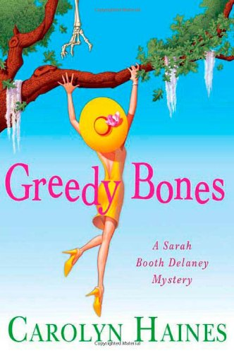 Image of Greedy Bones (A Sarah Booth Delaney Mystery)