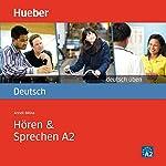 Hören & Sprechen A2 (Deutsch üben) | Anneli Billina