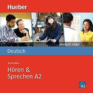 Hören & Sprechen A2 (Deutsch üben) Audiobook