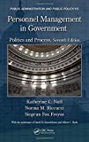 img - for Personnel Management in Government: Politics and Process, Seventh Edition (Public Administration and Public Policy) book / textbook / text book