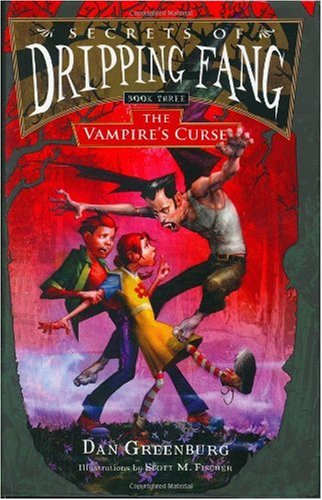 The Vampire's Curse (Secrets of Dripping Fang, Book 3)