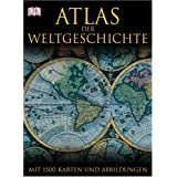 Atlas der Weltgeschichte. Mit 1500 Karten, Fotografien und Illustrationenvon &#34;Jeremy Black&#34;