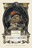 William Shakespeare's The Jedi Doth Return (William Shakespeare's Star Wars Book 3)
