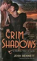 Grim Shadows : A Roaring Twenties Novel