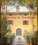 Saveurs de Toscane Relié (Ancien prix Editeur : 16 Euros)