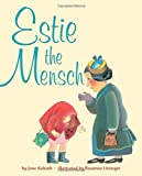 img - for Estie the Mensch book / textbook / text book