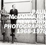 Paul McDonough: New York Photographs...
