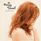 We Are One ~ Kelly Sweet