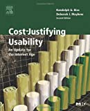 Cost-Justifying Usability: An Update for the Internet Age, Second Edition (Interactive Technologies)