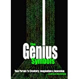 The Genius Symbols: Your Portal to Creativity, Imagination and Innovationby Dr. Silvia Hartmann