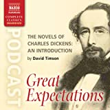 img - for The Novels of Charles Dickens: An Introduction by David Timson to Great Expectations book / textbook / text book