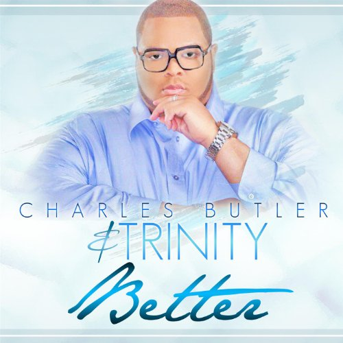 51EdtNwviKL Preview/Purchase: Charles Butler & Trinity Better