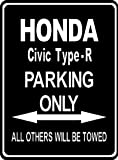 Custom made parksign - Parking Only honda-civic-type-r - parking lot sign. (ALL FIXING INCLUDED)(Extra Large Size:32cm x 24cm)