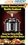 Electric Pressure Cooker Healthy Cook...