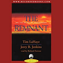 The Remnant: Left Behind, Volume 10 Audiobook by Tim LaHaye, Jerry B. Jenkins Narrated by Richard Ferrone