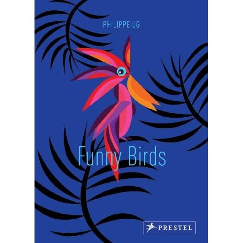 funny birds philippe ug 9783791371474 amazon   books