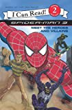 Harry Lime Spider-Man 3: Meet the Heroes and Villains (I Can Read - Level 2)