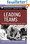 Leading Teams: Expert Solutions To Ev...