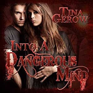 Into a Dangerous Mind Audiobook