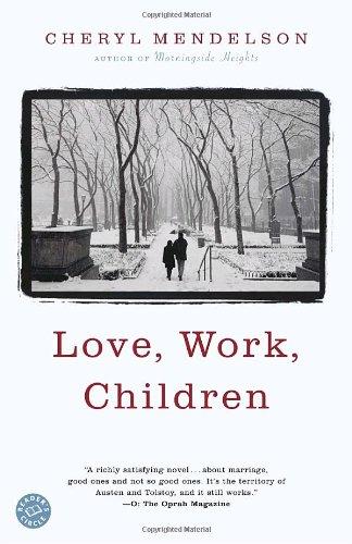 Image for Love, Work, Children: A Novel